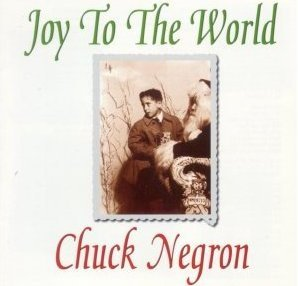 Chuck Negron - Joy To The World album cover
