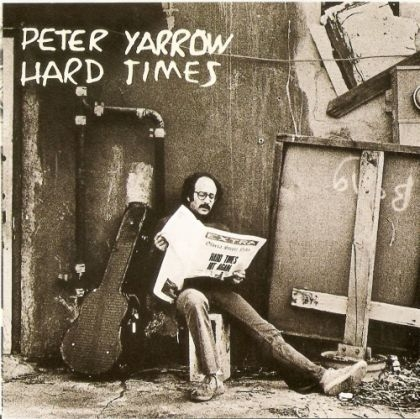Peter Yarrow - Hard Times album cover
