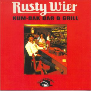 Rusty Wier - Kum-Bak Bar &Grill, album cover